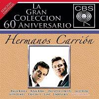 Hermanos Carrion – La Gran Coleccion Del 60 Aniversario CBS - Hermanos Carrion