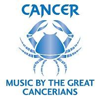 Různí interpreti – Cancer: Music By The Great Cancerians