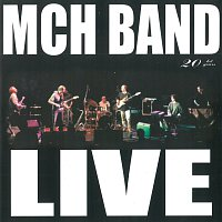 MCH Band – Live 20 let
