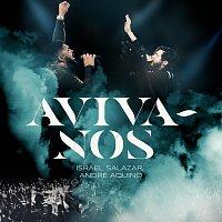 Israel Salazar, André Aquino – Aviva-Nos [Ao Vivo]