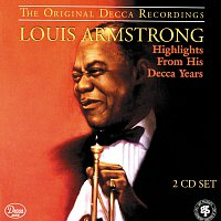 Louis Armstrong – Highlights From His Decca Years