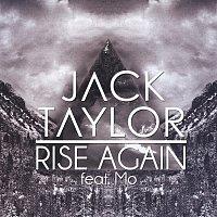 Jack Taylor, Mo – Rise Again