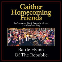Bill & Gloria Gaither – Battle Hymn Of The Republic [Performance Tracks]
