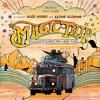 David Kahne – Magic Trip: Ken Kesey's Search For A Kool Place (Original Motion Picture Soundtrack)