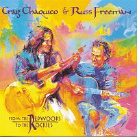 Russ Freeman – From The Redwoods To The Rockies
