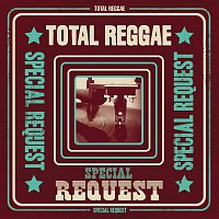 Various Artists.. – Total Reggae: Special Request