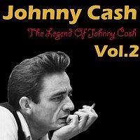 The Legend Of Johnny Cash Vol. 2