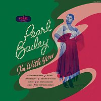 Pearl Bailey – I'm With You