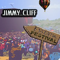 Jimmy Cliff – Essential Festival:  Jimmy Cliff [International Version]