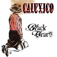 Calexico – Black Heart