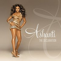 Ashanti – The Declaration