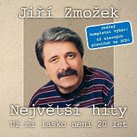 Jiří Zmožek – Největší hity - Už mi lásko není 20 let CD