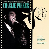 Charlie Parker, Charlie Parker Quartet – Bird: The Original Recordings Of Charlie Parker