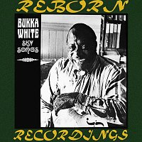 Bukka White – Sky Songs, The Complete Sessions (HD Remastered)