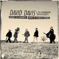 David Davis & The Warrior River Boys – Didn't He Ramble: Songs Of Charlie Poole