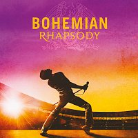 Bohemian Rhapsody [The Original Soundtrack]