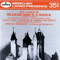 London Symphony Orchestra, Antal Dorati – Bartók: Bluebeard's Castle / Berg: Wozzeck (excerpts)