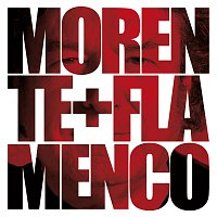 Enrique Morente – Morente + Flamenco