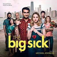 Michael Andrews – The Big Sick [Original Motion Picture Soundtrack]