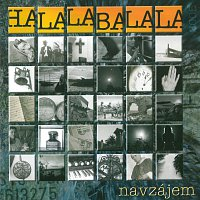 Navzájem – Halalabalala