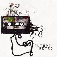 Future Retro – Future Retro