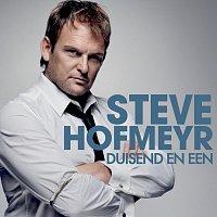 Steve Hofmeyr – Duisend En Een