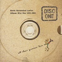 Barenaked Ladies – Disc One: All Their Greatest Hits 1991-2001