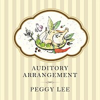 Peggy Lee – Auditory Arrangement