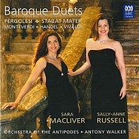 Sara Macliver, Sally-Anne Russell, Orchestra of the Antipodes, Antony Walker – Baroque Duets: Pergolesi – Stabat Mater – Monteverdi – Handel – Vivaldi