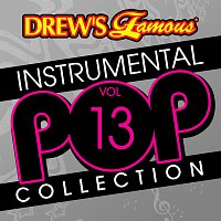 The Hit Crew – Drew's Famous Instrumental Pop Collection [Vol. 13]