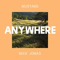 Mustard, Nick Jonas – Anywhere