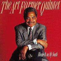 Art Farmer Quintet – Blame It On My Youth