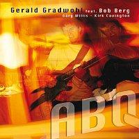 Gerald Gradwohl, Bob Berg – ABQ