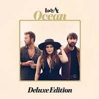 Lady A – Ocean [Deluxe Edition]