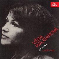 Věra Wajsarová – Krajina a další singly