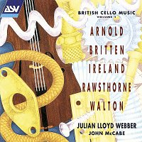Julian Lloyd Webber, John McCabe – British Cello Music Vol. 1