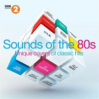 Various Artists.. – BBC Radio 2: Sounds of the 80s