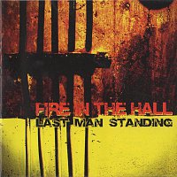 Fire In The Hall – Last Man Standing