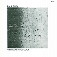 Paul Bley – With Gary Peacock