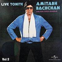 Různí interpreti – Live Tonite - Amitabh Bachchan With Kalyanji Anandji Vol. 2