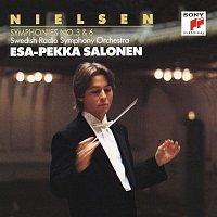 Esa-Pekka Salonen, Swedish Radio Symphony Orchestra, Carl Nielsen – Nielsen: Symphonies Nos. 3 & 6