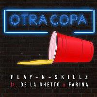 Play-N-Skillz, De La Ghetto, Farina – Otra Copa