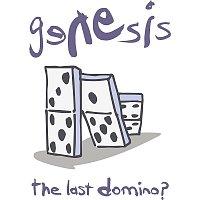 Genesis – The Last Domino?