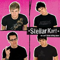 Stellar Kart – We Can't Stand Sitting Down