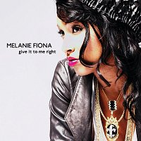 Melanie Fiona – Give It To Me Right [Int'l 2Trk]