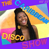 Day Jay – The Caribbean Disco Show
