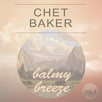 Chet Baker – Balmy Breeze Vol. 2