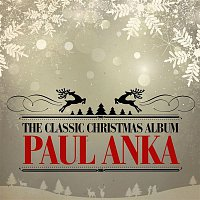 Paul Anka – The Classic Christmas Album (Remastered)