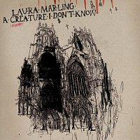 Laura Marling – A Creature I Don't Know [Deluxe Edition]