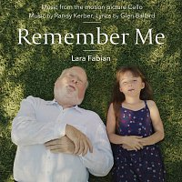 "Randy Kerber, Glen Ballard, Lara Fabian – Remember Me [Music From The Motion Picture ""Cello""]"